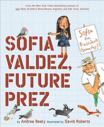 Sofia Valdez, Future President
