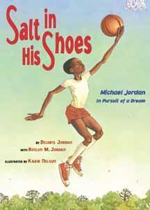 Salt in his shoes : Michael Jordan in pursuit of a dream