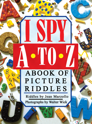 I spy A to Z : a book of picture riddles