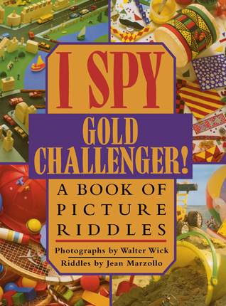 I spy gold challenger : a book of picture riddles