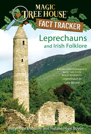 Leprechauns and Irish folklore : a nonfiction companion to Leprechaun in late winter